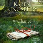 The Chance by Karen Kingsbury