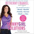 Skinnygirl Solutions by Bethenny Frankel