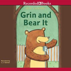Grin and Bear It by Leo Landry