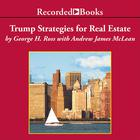 Trump: Strategies for Real Estate by George Ross, Andrew James McLean