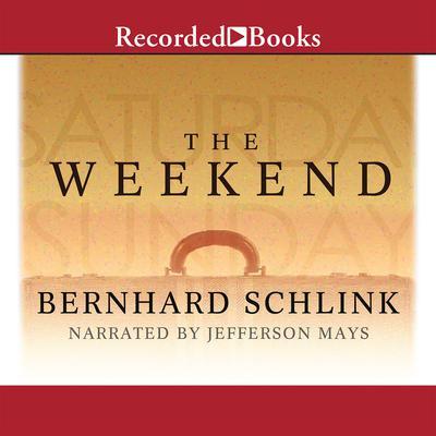 The Weekend by Bernard Schlink