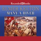 Many a River by Elmer Kelton
