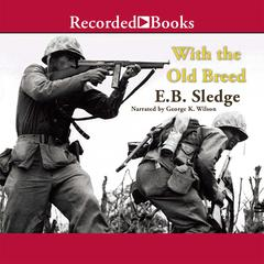 With the Old Breed by E. B. Sledge