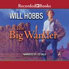 The Big Wander by Will Hobbs