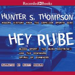 Hey Rube by Hunter S. Thompson