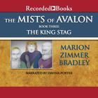 The King Stag by Marion Zimmer Bradley