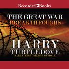 The Great War: Breakthroughs by Harry Turtledove