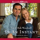In an Instant by Bob Woodruff, Lee Woodruff