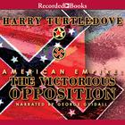 American Empire: The Victorious Opposition by Harry Turtledove