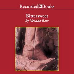 Bittersweet by Nevada Barr