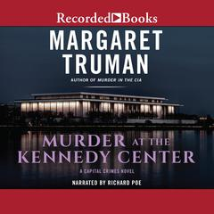 Murder at the Kennedy Center by Margaret Truman