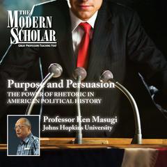 Purpose and Persuasion by Ken Masugi