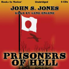 Prisoners Of Hell by John S. Jones