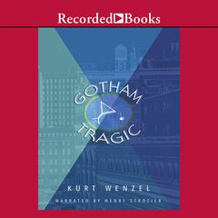 Gotham Tragic by Kurt Wenzel