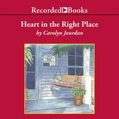 Heart in the Right Place by Carolyn Jourdan