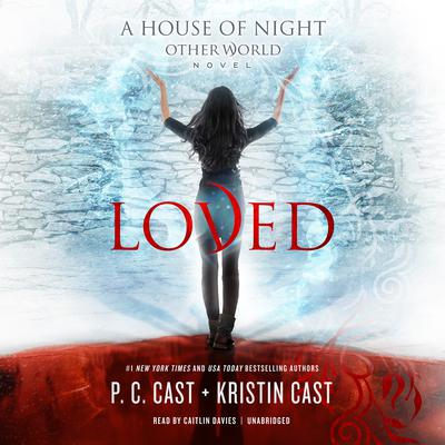 Loved by P. C. Cast, Kristin Cast