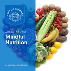 Mindful Nutrition by Centre of Excellence