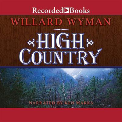 High Country by Willard Wyman