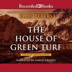 House of Green Turf by Ellis Peters
