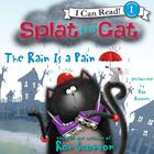 The Rain Is a Pain by Rob Scotton