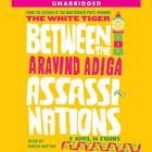 Between the Assassinations by Aravind Adiga