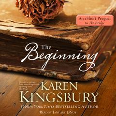 The Beginning by Karen Kingsbury