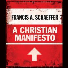 A Christian Manifesto by Francis A. Schaeffer