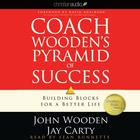 Coach Wooden's Pyramid of Success by John Wooden, Jay Carty