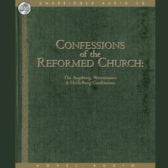 Confessions of the Reformed Church by Hovel Audio