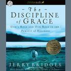 The Discipline of Grace by Jerry Bridges