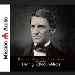 Divinity School Address by Ralph Waldo Emerson