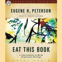 Eat This Book by Eugene H. Peterson
