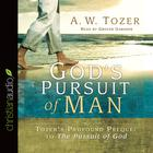 God's Pursuit of Man by A. W. Tozer