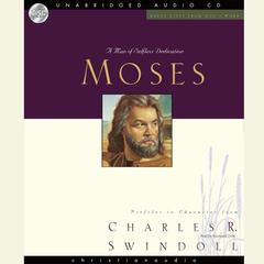 Moses by Charles R. Swindoll