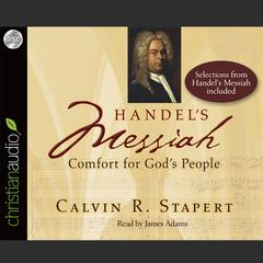 Handel's Messiah by Calvin R. Stapert