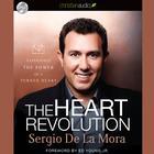 The Heart Revolution by Sergio de La Mora