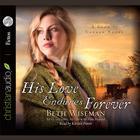 His Love Endures Forever by Beth Wiseman