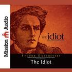 Idiot by Fyodor Dostoevsky