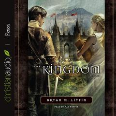 The Kingdom by Brian M. Litfin