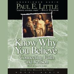 Know Why You Believe by Paul E. Little