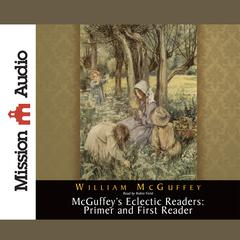 Primer and First Reader by William McGuffey