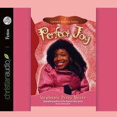 Perfect Joy by Stephanie Perry Moore