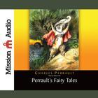Perrault's Fairy Tales by Charles Perrault