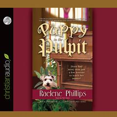 The Puppy in the Pulpit by Raelene Philips