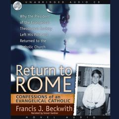 Return to Rome by Francis J. Beckwith