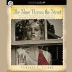 The Slave Across the Street by Theresa L. Flores, LSW, MSeD