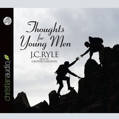 Thoughts for Young Men by J. C. Ryle