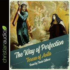 The Way of Perfection by Saint Teresa of Ávila