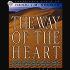 Way of the Heart by Henri J. M. Nouwen
