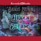 Hidden in Dreams by T. Davis Bunn